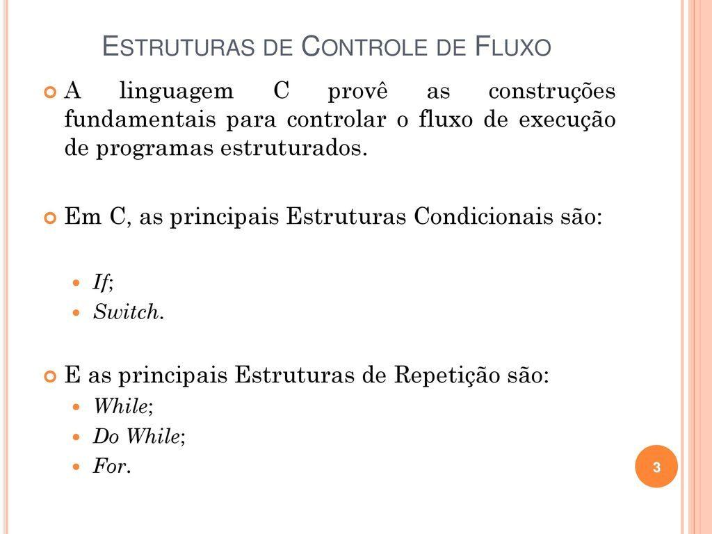Operadores Controle de Fluxo (IF else, While, For)
